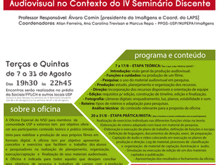CONVITE PARA A OFICINA ESPECIAL DE AUDIOVISUAL IVSD/NUPEPA-IMARGENS (OESD)