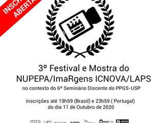 3º Festival e Mostra do NUPEPA/ImaRgens ICNOVA/LAPS no contexto do 6º Seminário Discente do PPGS-USP