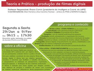 5ª Edição da Oficina de Audiovisual do LAPS/ImaRgens/NUPEPA (de 29/1 a 9/2 das 9h15 às 17h30)