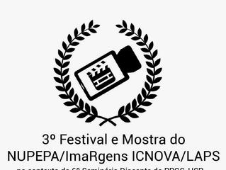 Trabalhos selecionados para o 3º Festival e Mostra de Audiovisual do NUPEPA/ImaRgens - ICNOVA/LAPS