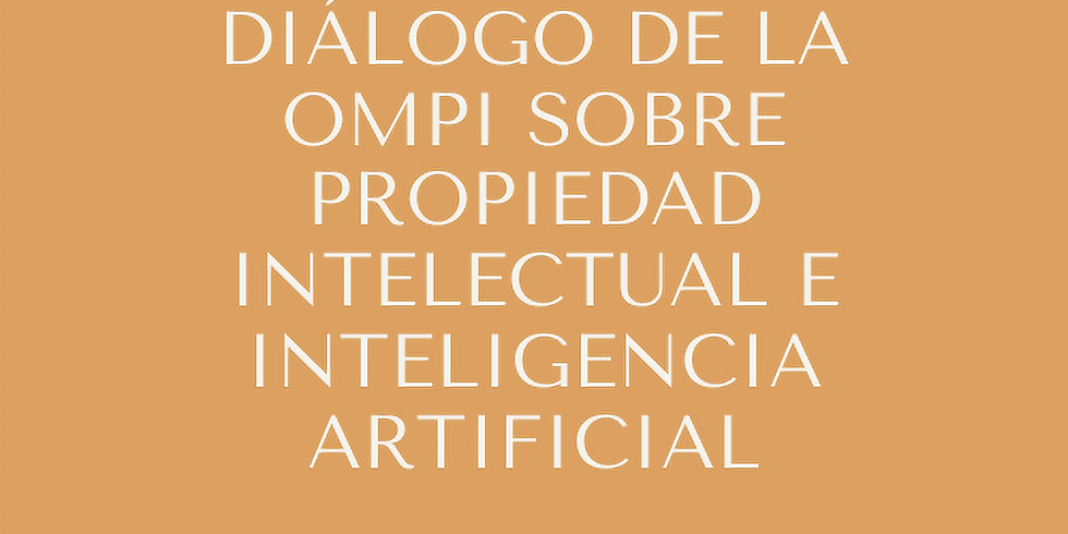 WIPO Dialogue on Intellectual Property and Artificial Intelligence