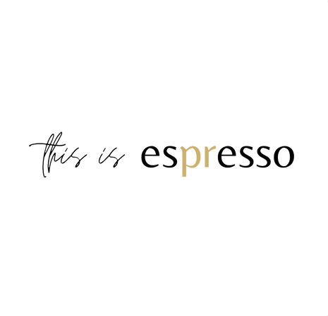 This is espresso