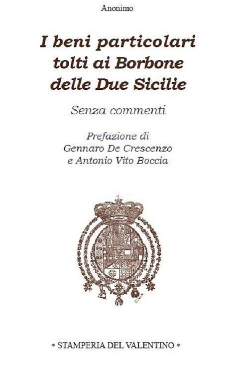 I beni particolari tolti ai Borbone delle Due Sicilie