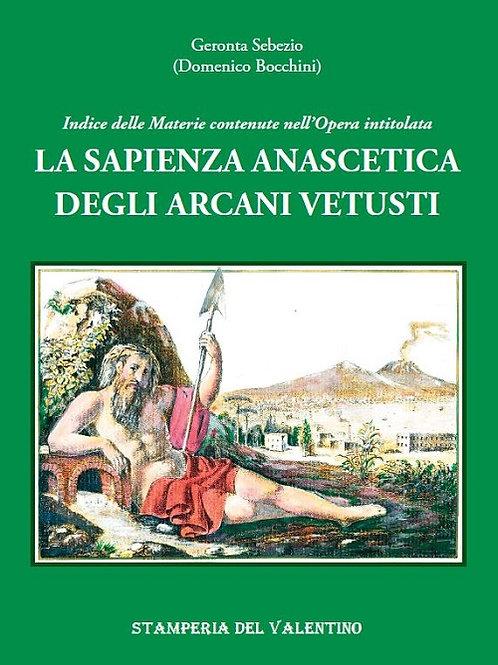 La Sapienza anascetica degli Arcani Vetusti - Domenico Bocchini, Geronta Sebezio