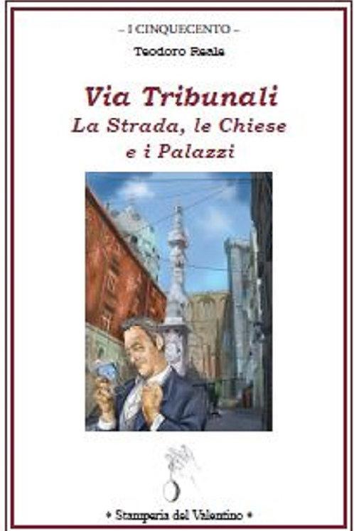 Via Tribunali (La Strada, le Chiese e i Palazzi) - Ferdinando Russo