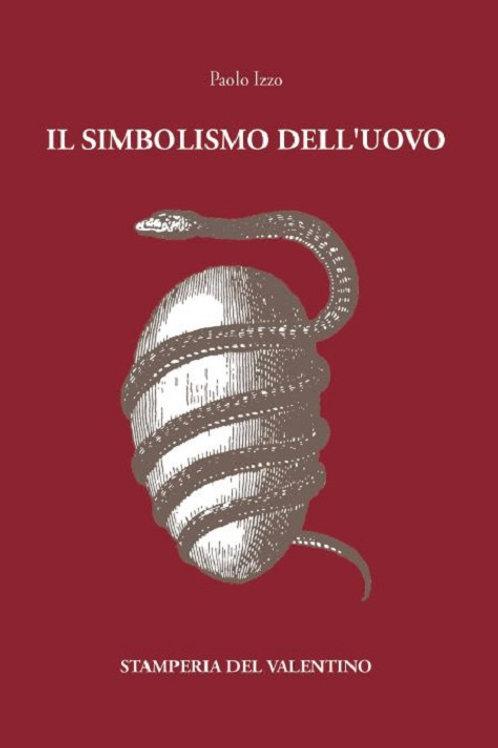 Il Simbolismo dell'Uovo - Paolo Izzo