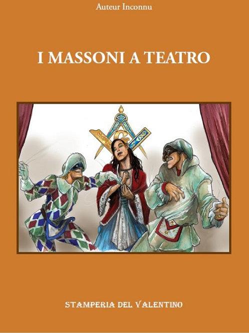 Massoni a Teatro - Inconnu
