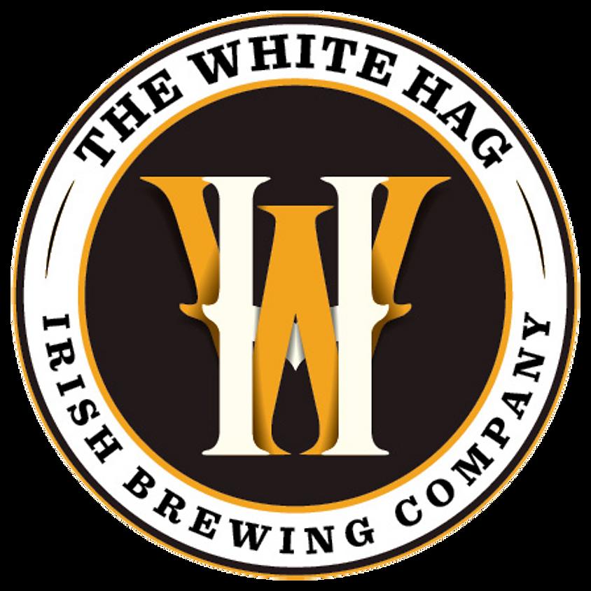 The White Hag - Irish Brewing Company // Tap-Takeover