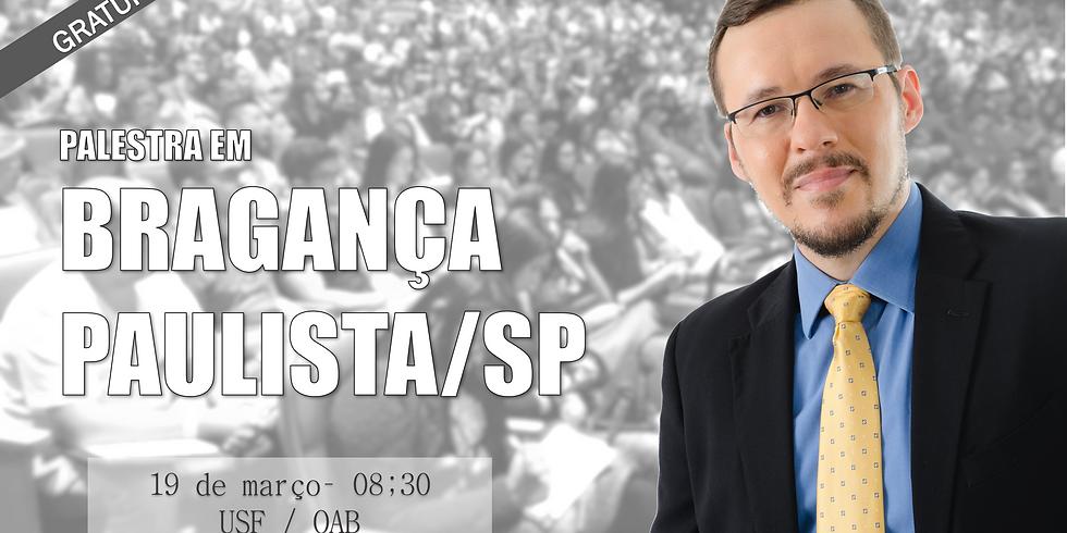 PALESTRA - BRAGANÇA PAULISTA/SP