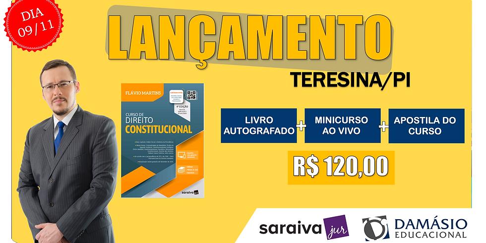 LANÇAMENTO: TERESINA/PI