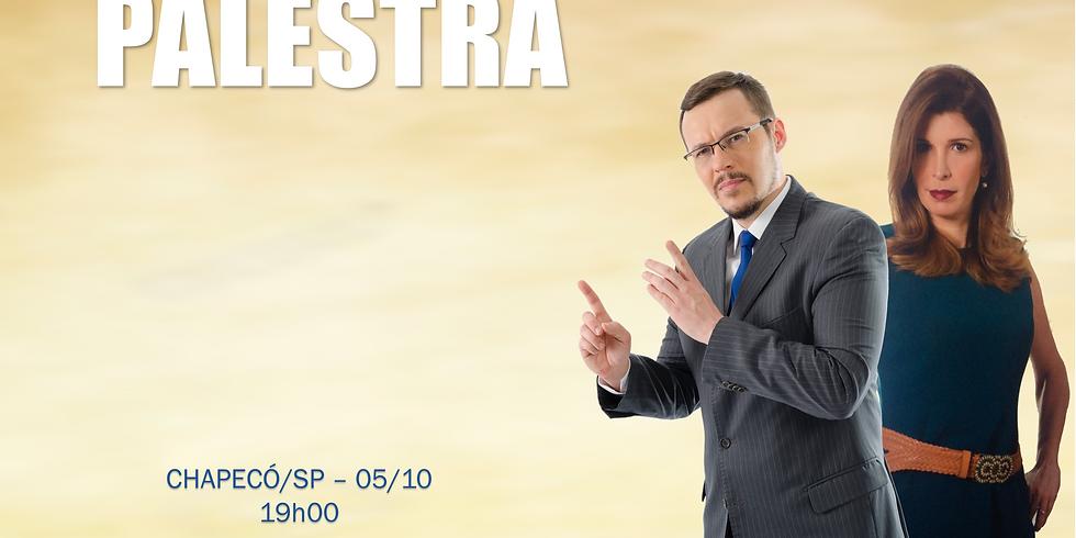 PALESTRA EM CHAPECÓ/SP - 05/10