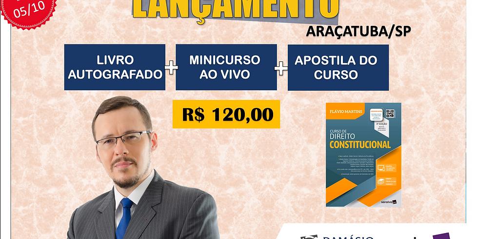 LANÇAMENTO: ARAÇATUBA/SP - 05/10