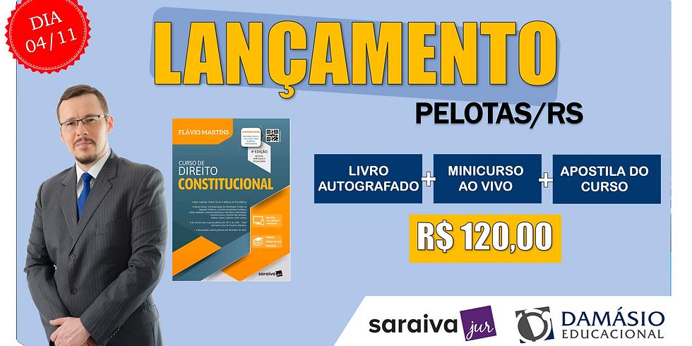 LANÇAMENTO: PELOTAS/RS