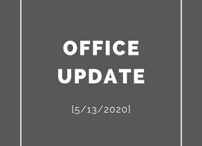 Office Update [5/13/2020]