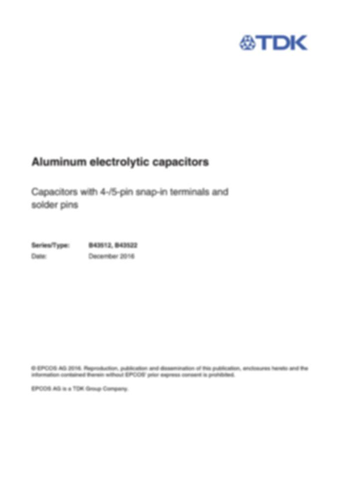 Epcos B43512 Series Multi Pin Snap In Electrolytic Capacitors