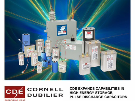 CDE expands high-energy storage, pulse-discharge capacitors
