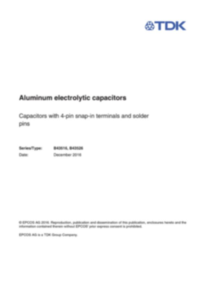 Epcos B43516 Series Multi Pin Snap In Electrolytic Capacitors