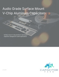 Surface Mount Audio Grade Aluminum Capacitor Selection Guide