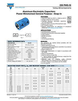 Vishay 256 PMG SI Series Snap In Aluminum Electrolytic Capacitors