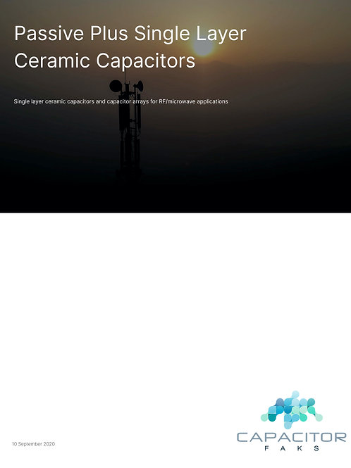 Passive Plus Single Layer Ceramic Capacitors