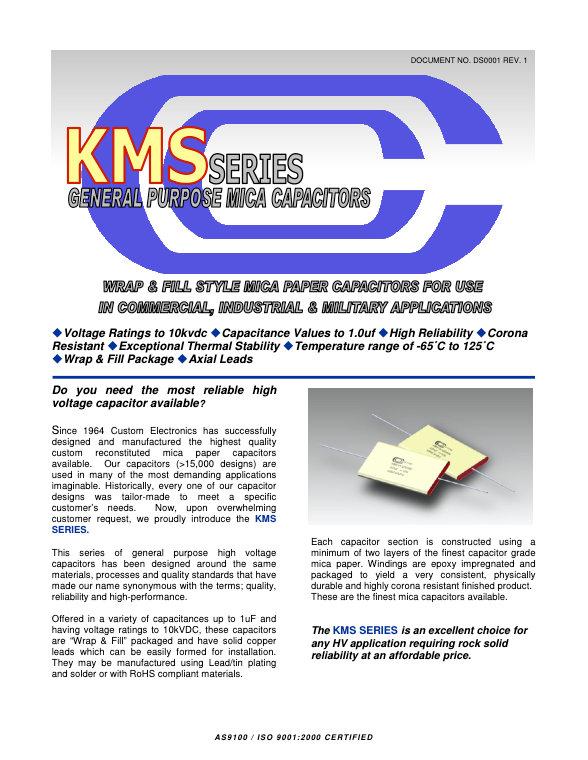 Custom Electronics KMS Series Mica Capacitors
