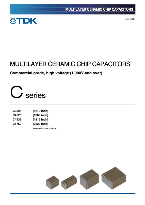 TDK C Series High Voltage MLC Chip Capacitors
