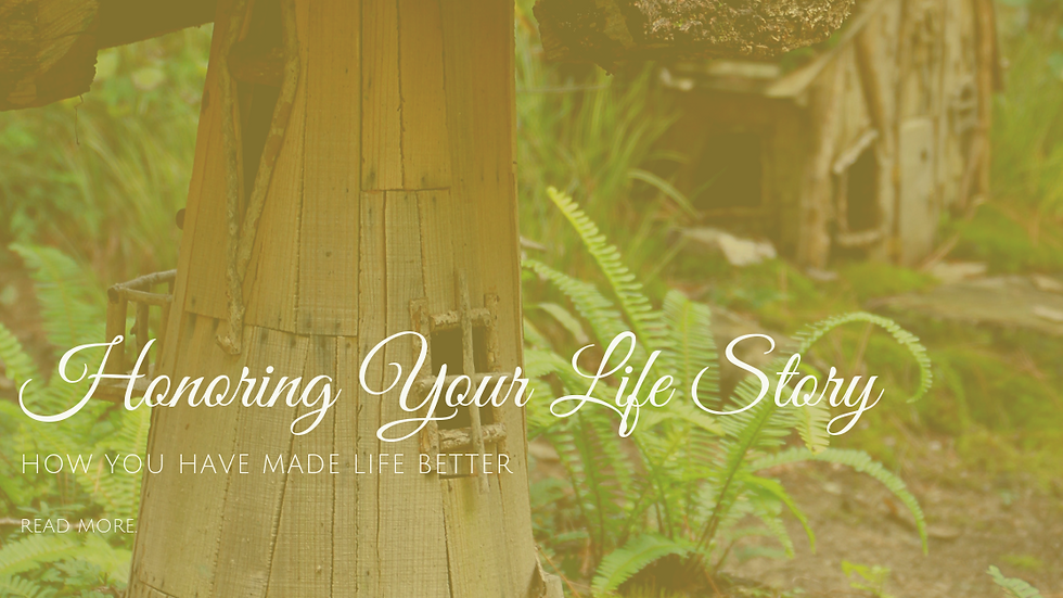 Honoring Your Life Story