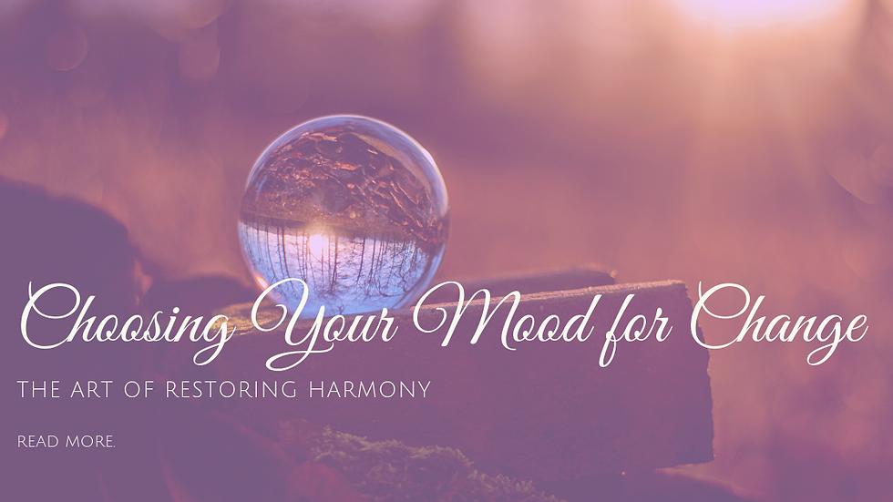 Choosing the Mood for Change