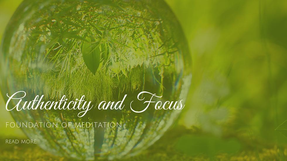 Authenticity and Focus