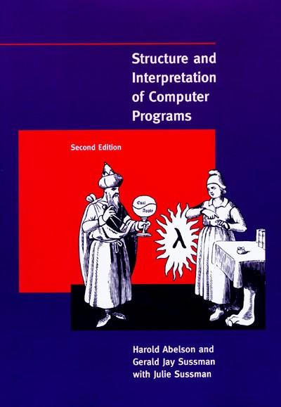 Cấu trúc và giải thích các chương trình máy tính của Harold Abelson, Gerald Jay Sussman, Julie Sussman