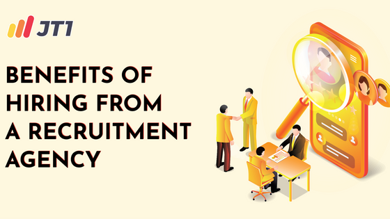 Benefits Of Hiring From A Recruitment Agency