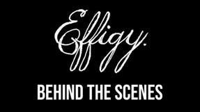 Effigy behind the scenes