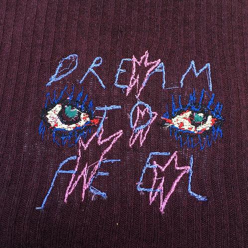 dream to feel