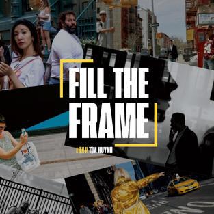 """""""FILL THE FRAME"""" FILM"""