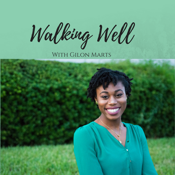 Walking Well Podcast Episode 1