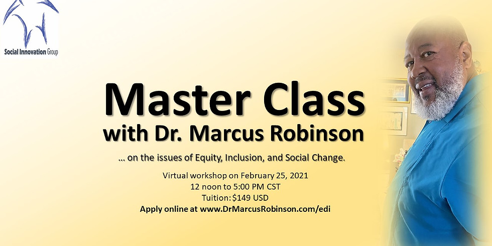 Master Class on Equity, Inclusion, and Social Change