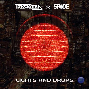 Trackdilla & Spade - Lights and Drops