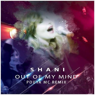 Shani - Out of My Mind (Pouya MC - Remix)