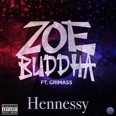 Zoe Buddha feat Grimass - Hennessy