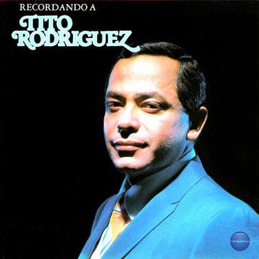 Tito Rodriguez - Cuando Ya No Me Quieras