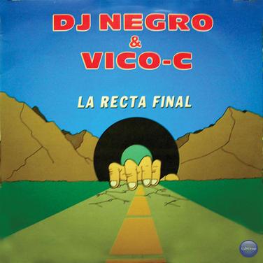 DJ Negro y Vico-C - La Recta Final