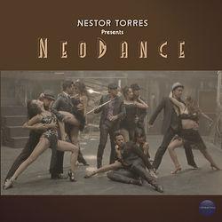 NestorTorres-Presents-NeoDance.jpg
