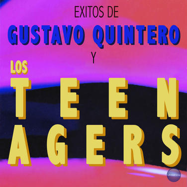 Gustavo Quintero y Los Teen Agers - Twist del Esqueleto / El Profesor Rui Rua