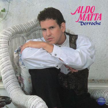 Aldo Matta - Derroche