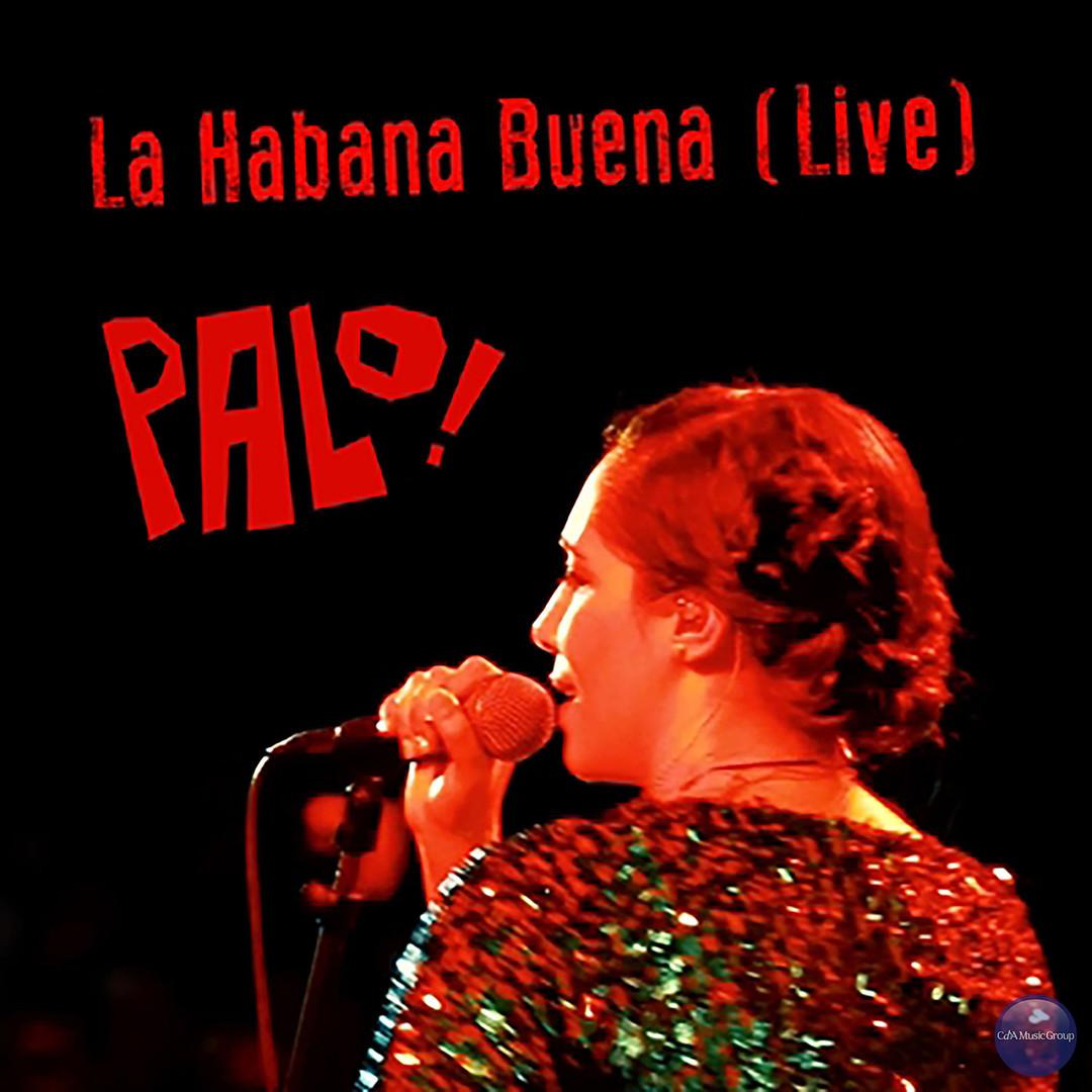La Habana Buena (En Vivo)