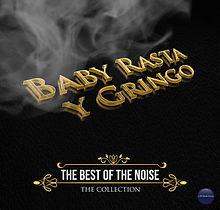 BabyRasta-y-Gringo-TheBestOfTheNoise-Cov