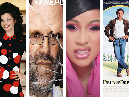 A Field of Dreams and Man-Dates with Cardi B, Fran Drescher and Michael Musto