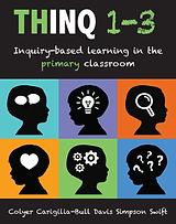 THINQ 1-3, Inquiry-based learning in the primary classroom