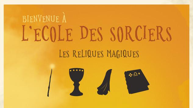 L'école des Sorciers - Les reliques magiques