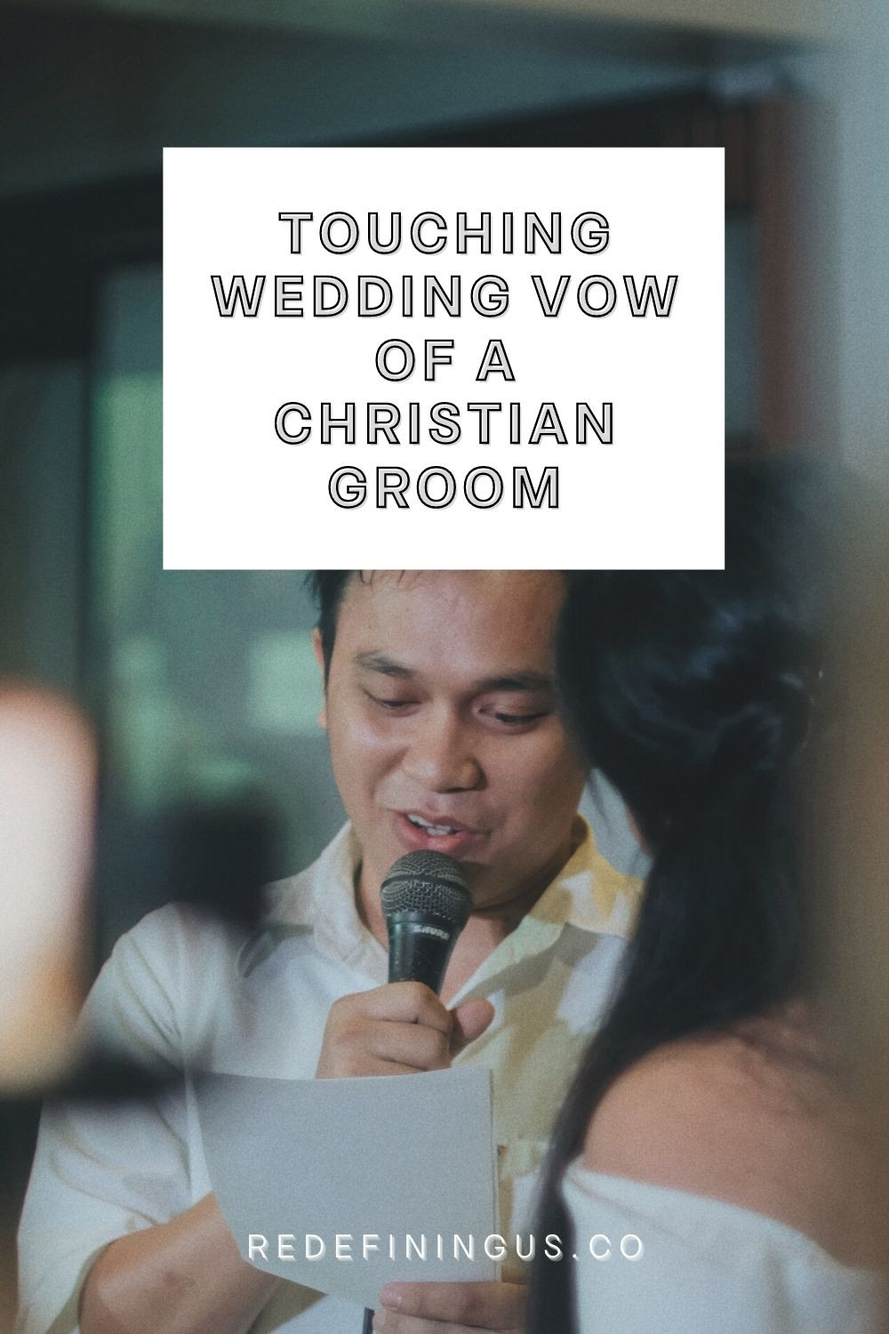 Touching Personal Wedding Vows of a Christian Groom